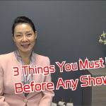 3 Things You have to do before showing!